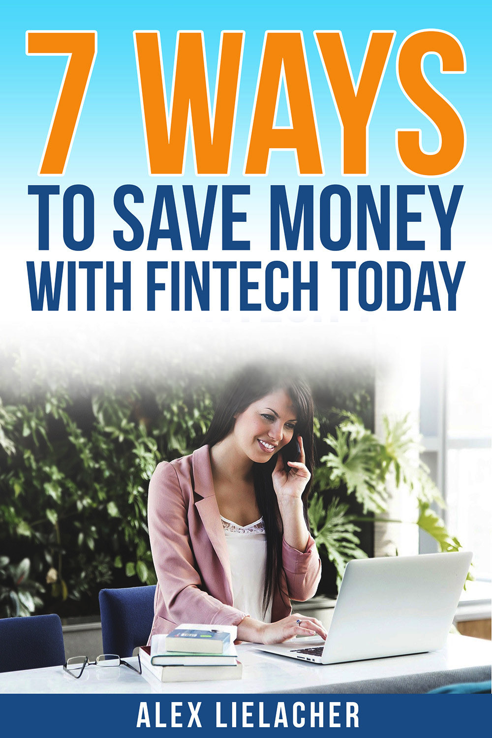 Save Money With Fintech